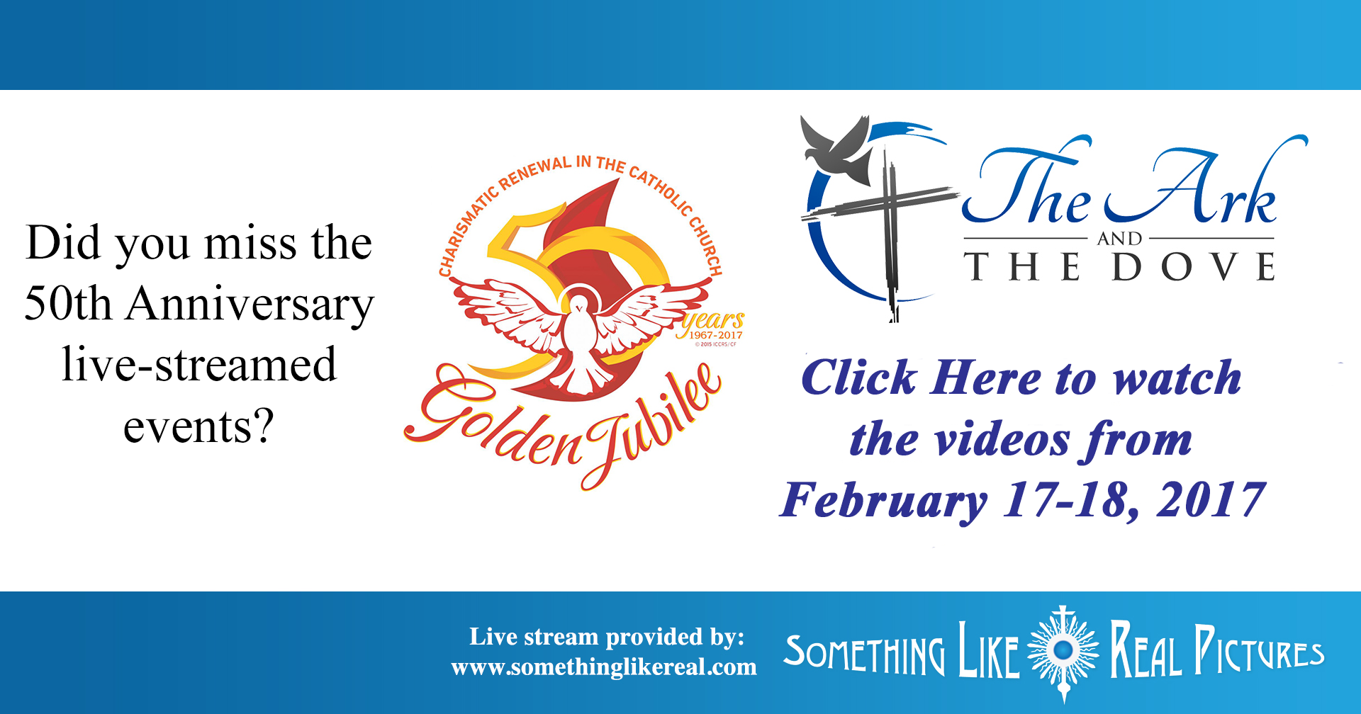 Live Streaming of the 50th Anniversary Celebration of the Catholic Charismatic Renewal and the Duquesne Weekend. Register at: www.somethinglikereal.com/thearkandthedove
